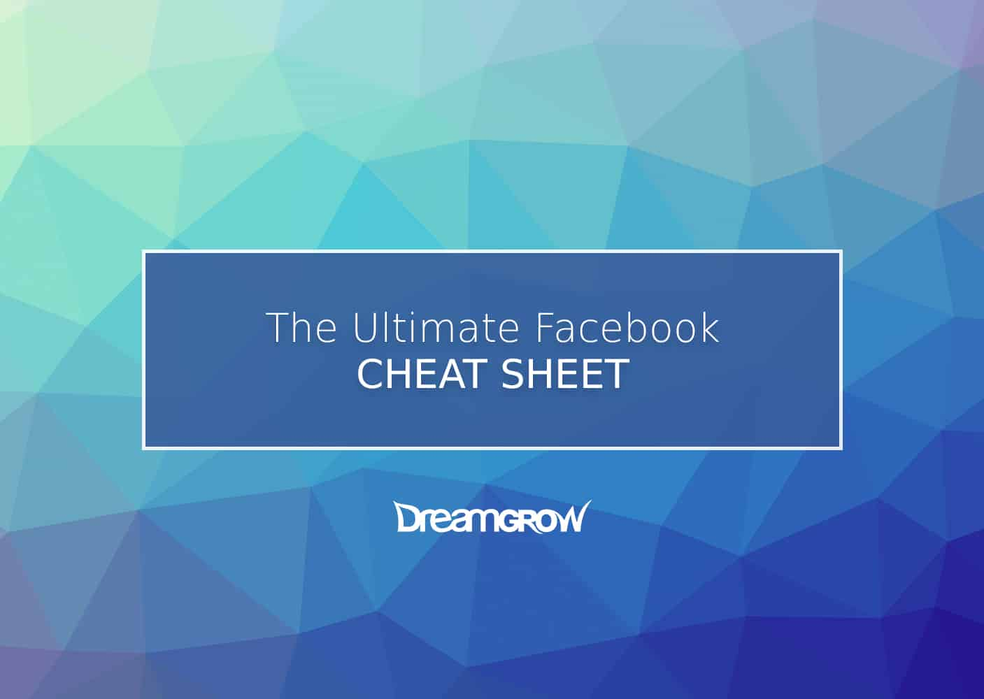 Facebook Cheat Sheet: All Sizes and Dimensions - DreamGrow